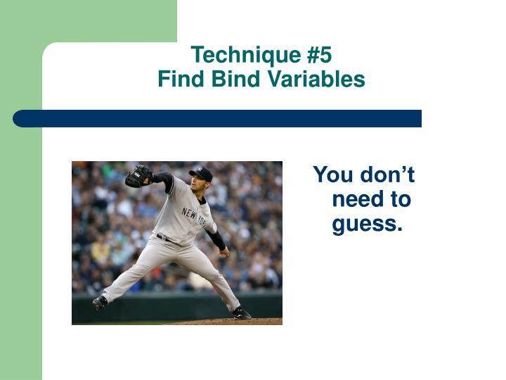 Technique #5
