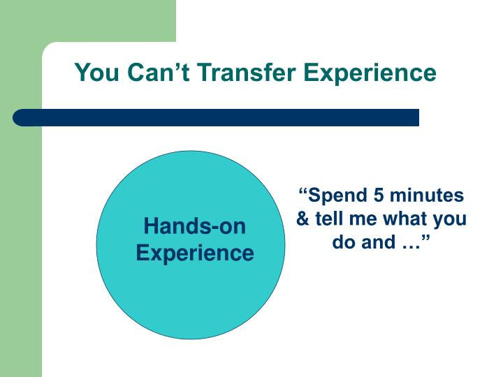 You Can't Transfer Experience