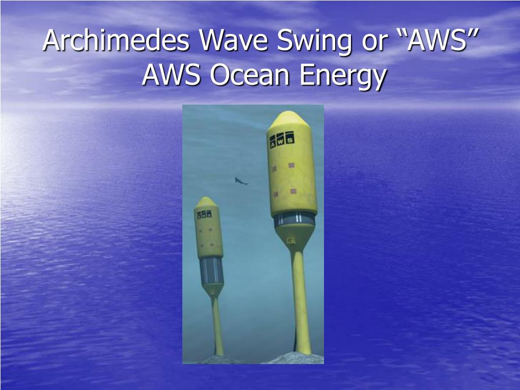 "Archimedes Wave Swing or ""AWS"""