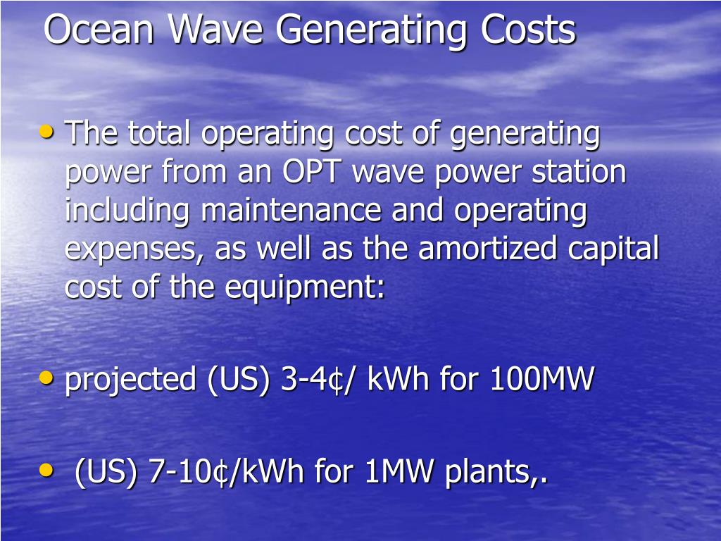 Ocean Wave Generating Costs