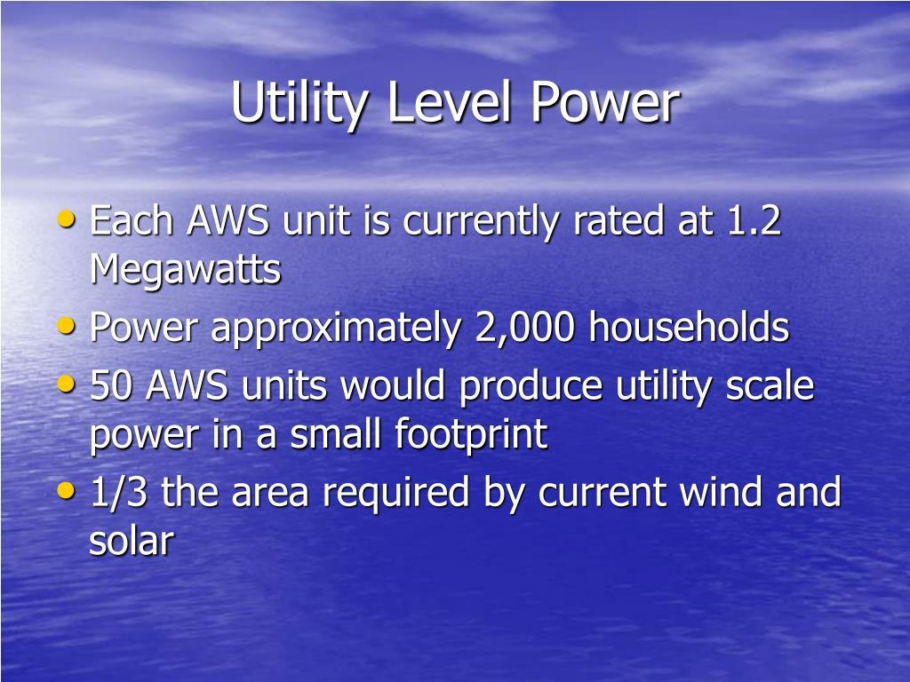 Utility Level Power