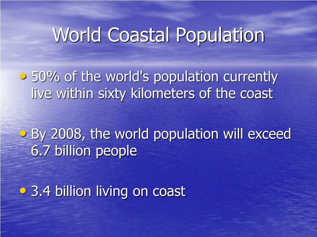 World Coastal Population
