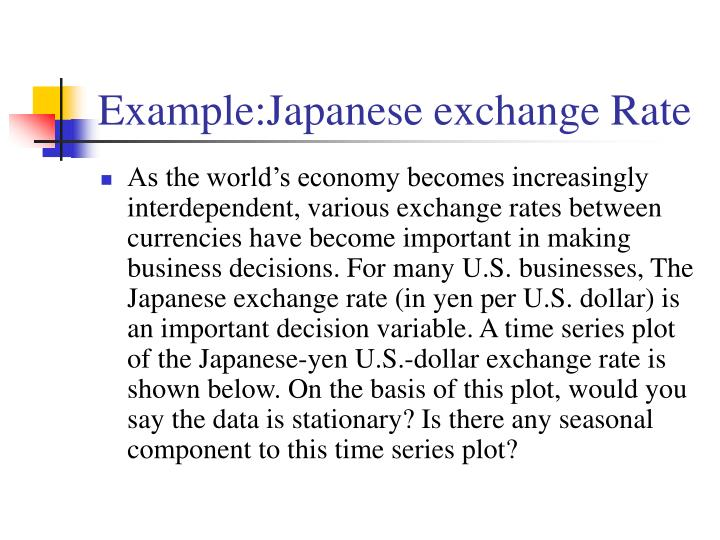 Example:Japanese exchange Rate