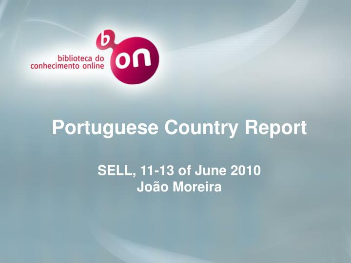 Portuguese Country Report