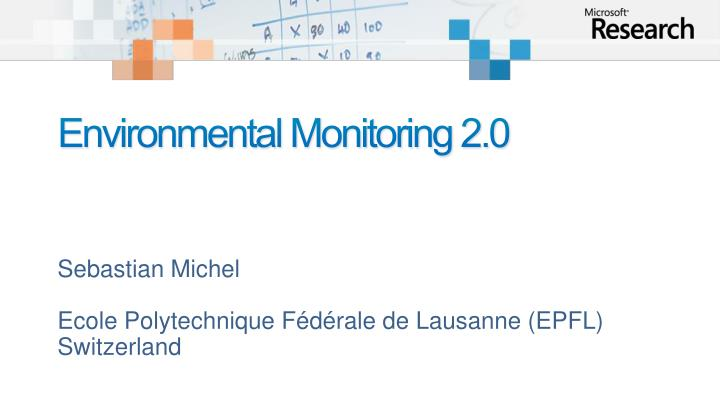 Environmental Monitoring 2.0