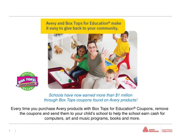 Every time you purchase Avery products with Box Tops for Education