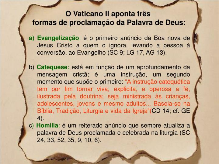 O Vaticano II aponta três