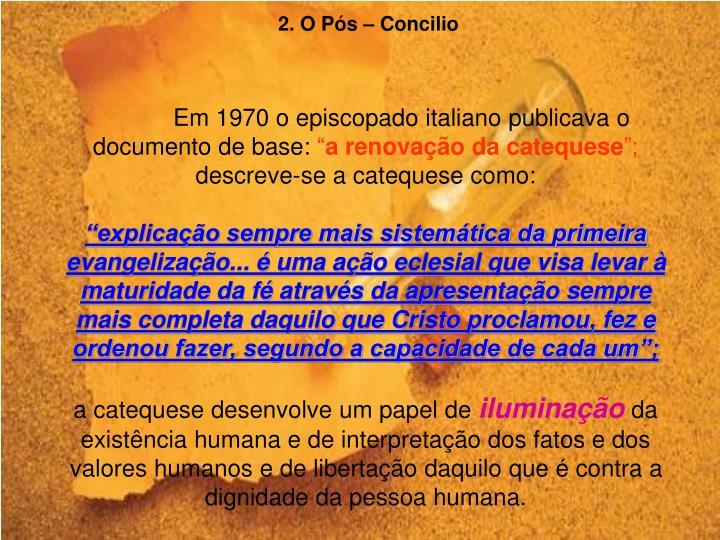 2. O Pós – Concilio