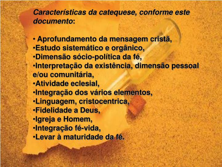 Características da catequese, conforme este documento