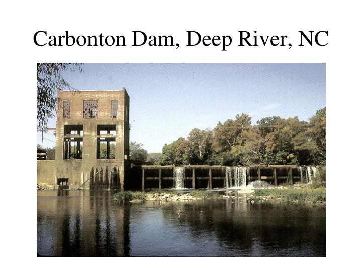 Carbonton dam deep river nc