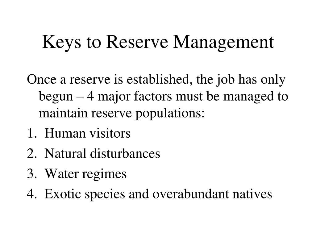 Keys to Reserve Management
