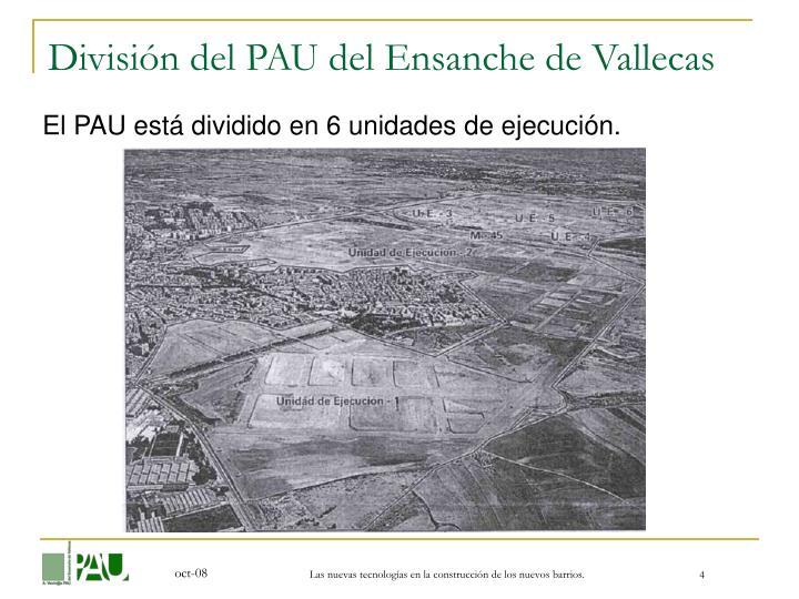 División del PAU del Ensanche de Vallecas