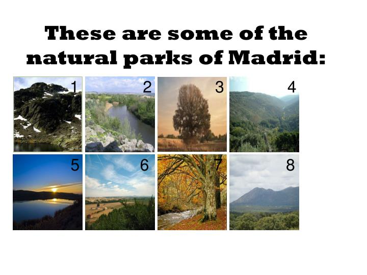 These are some of the natural parks of madrid