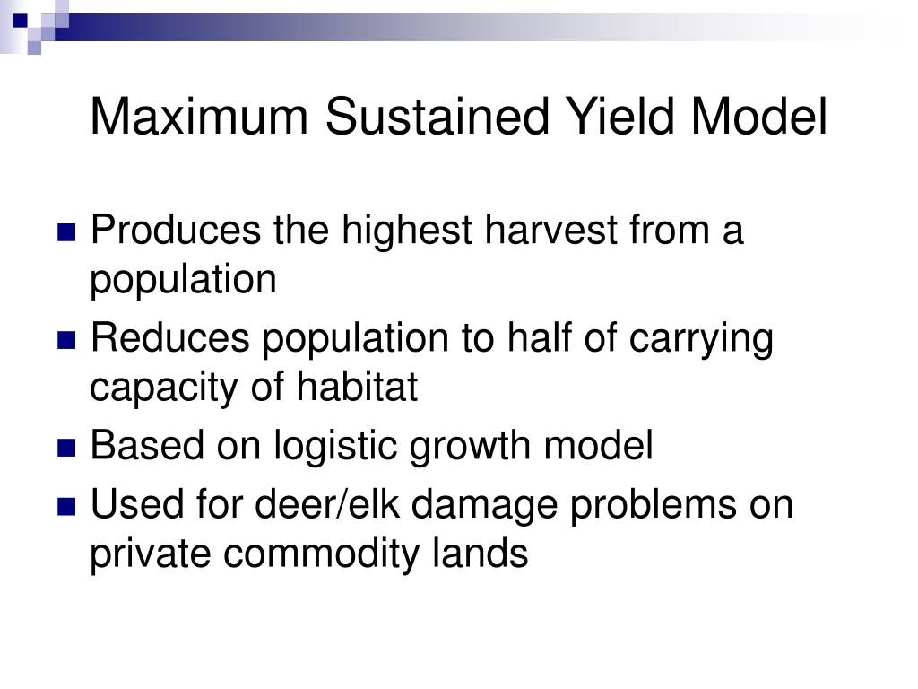 Maximum Sustained Yield Model