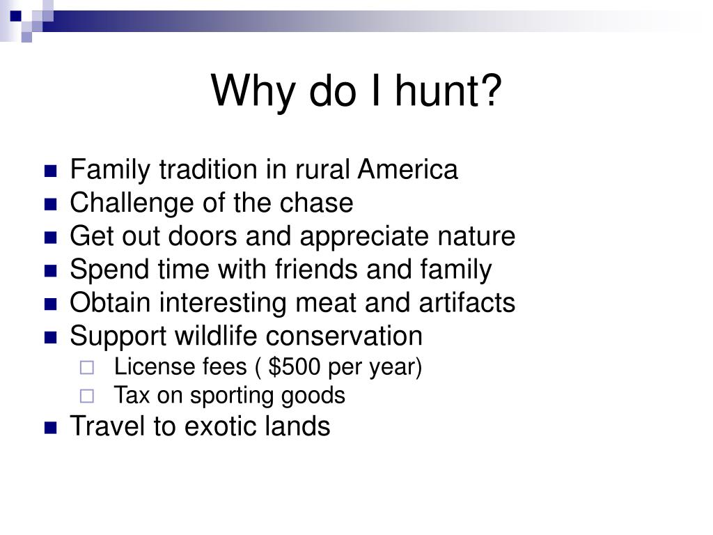 Why do I hunt?