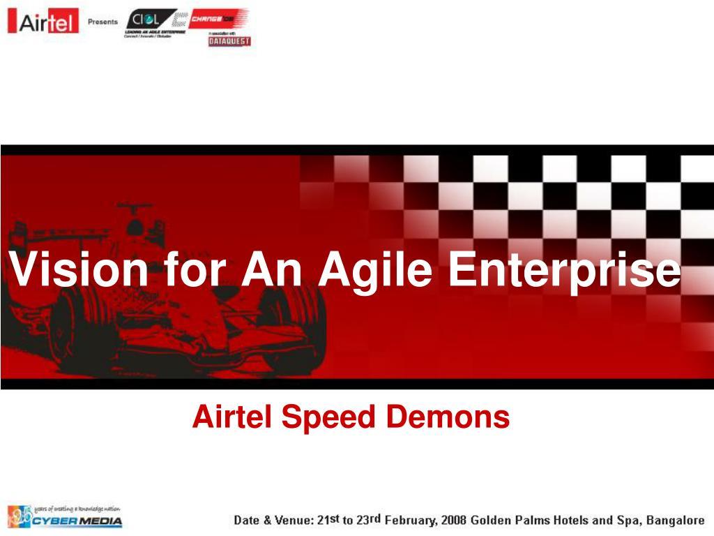 Vision for An Agile Enterprise