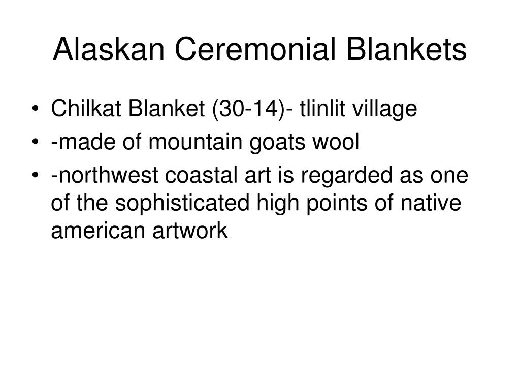 Alaskan Ceremonial Blankets