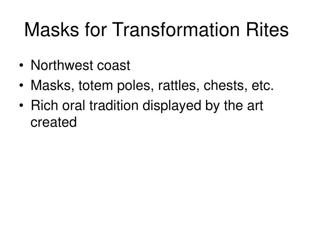 Masks for Transformation Rites