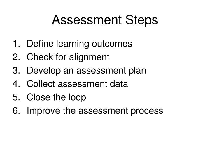 Assessment Steps