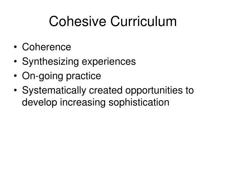 Cohesive Curriculum