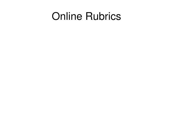 Online Rubrics