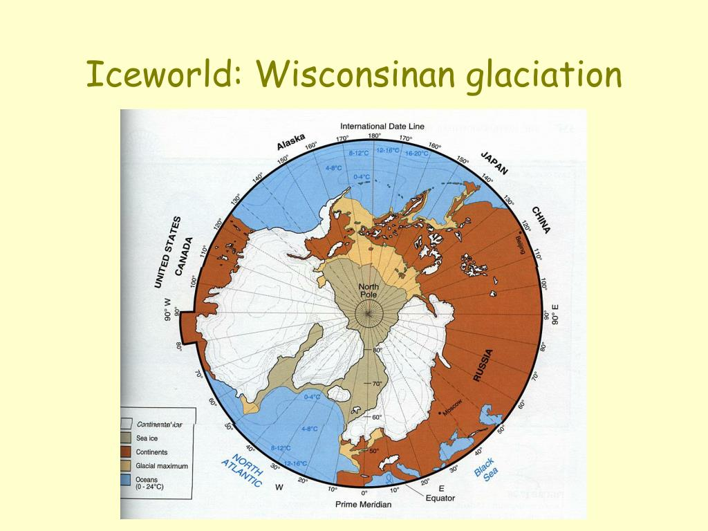Iceworld: Wisconsinan glaciation