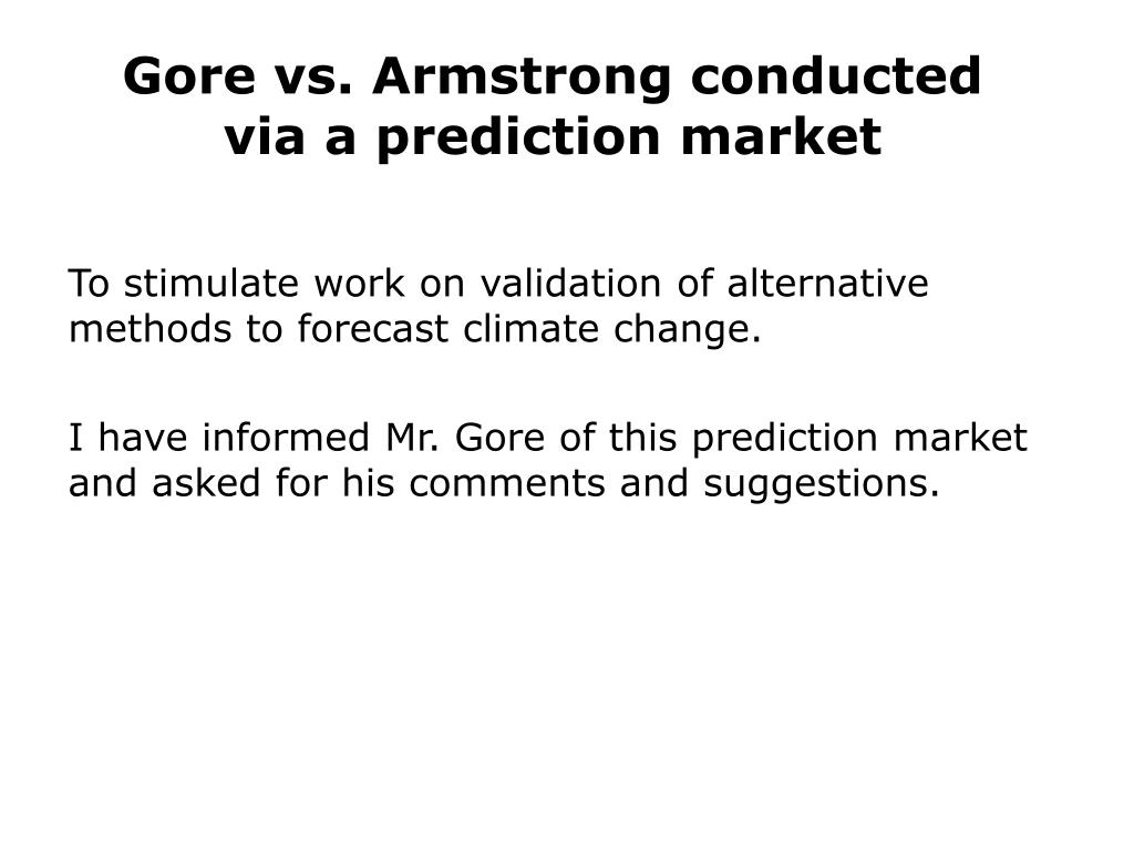 Gore vs. Armstrong conducted