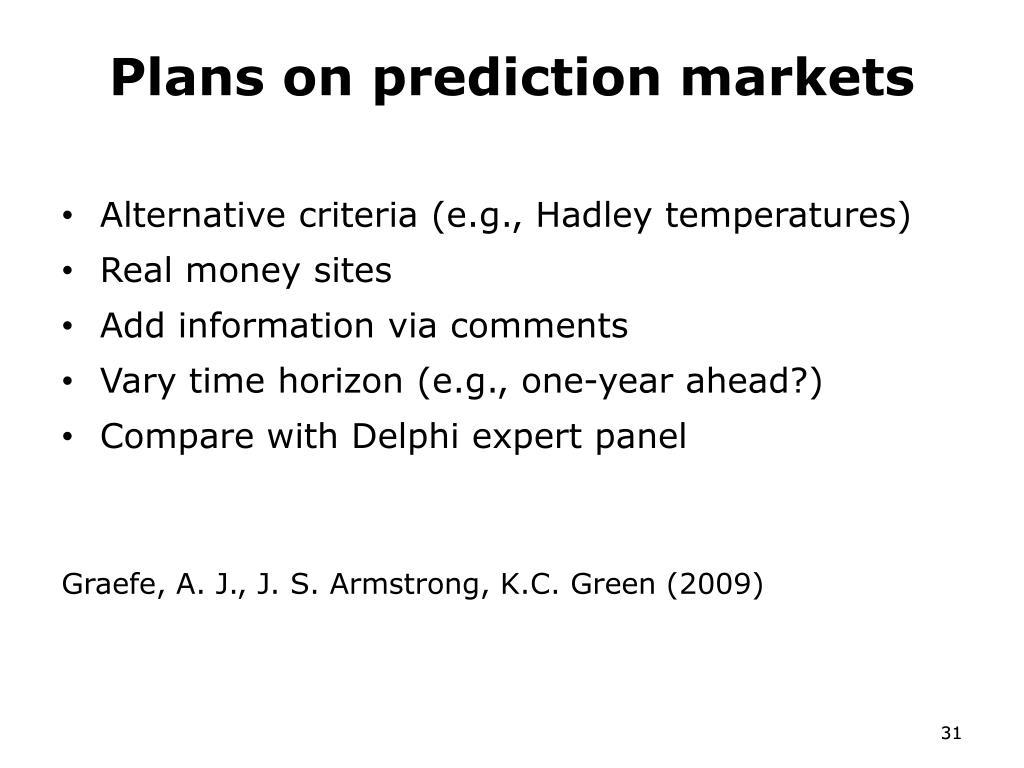 Plans on prediction markets