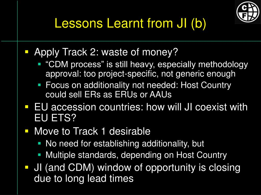 Lessons Learnt from JI (b)