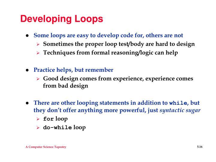 Developing Loops