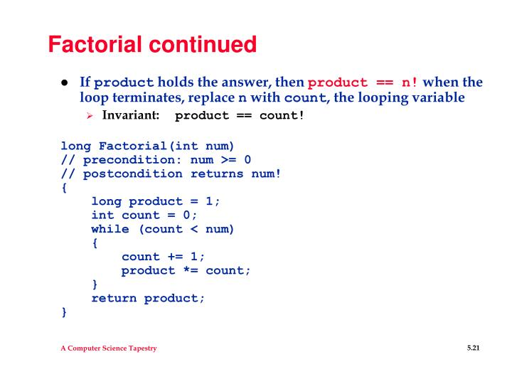 Factorial continued