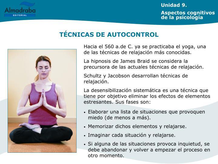 Hacia el 560 a.de C. ya se practicaba el yoga, una de las técnicas de relajación más conocidas.