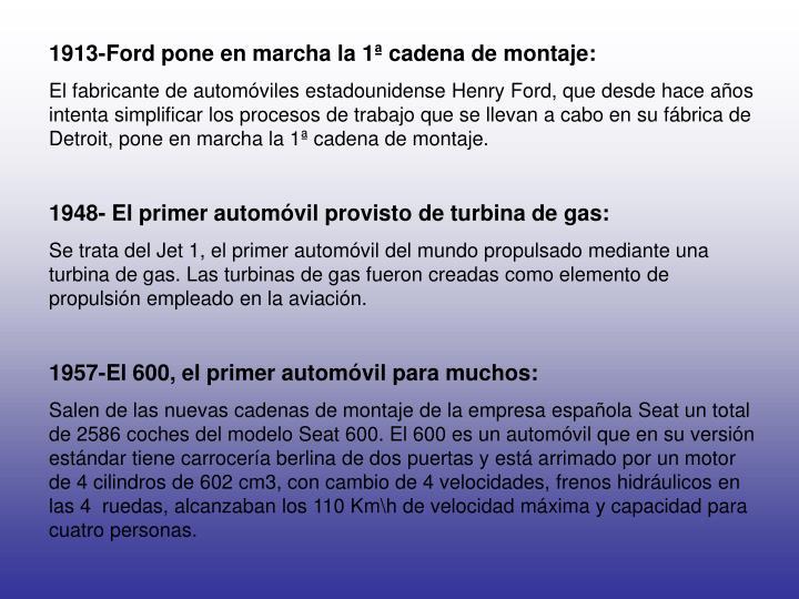 1913-Ford pone en marcha la 1ª cadena de montaje: