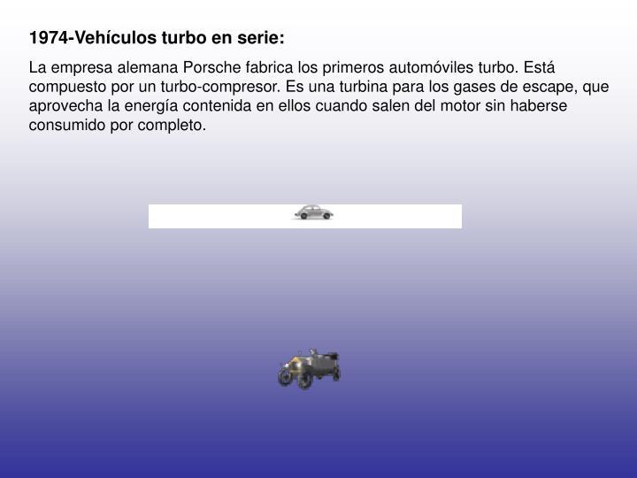 1974-Vehículos turbo en serie: