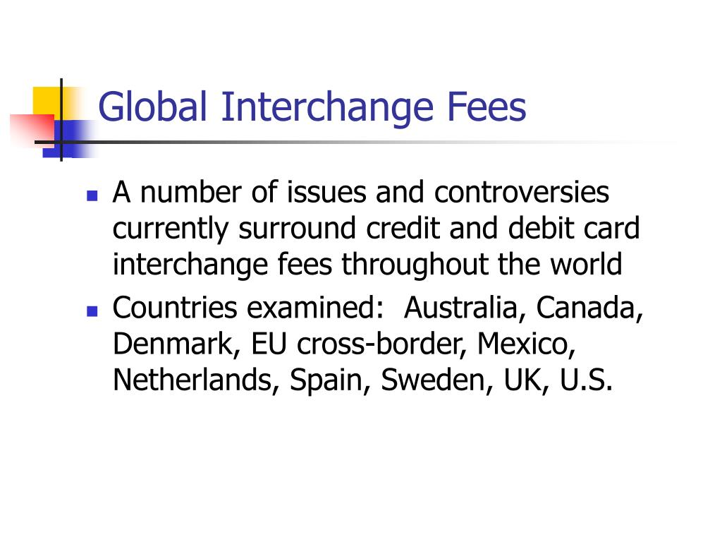 Global Interchange Fees