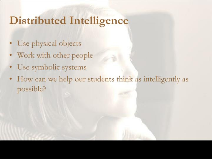 Distributed Intelligence