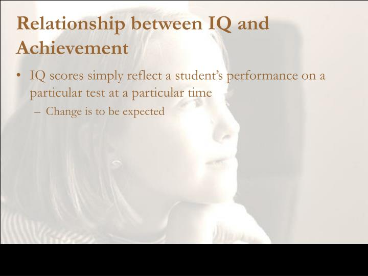 Relationship between IQ and Achievement