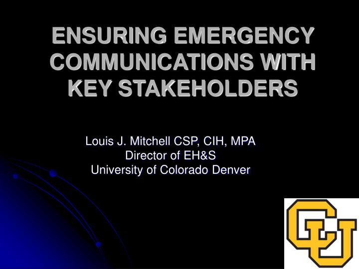 Louis j mitchell csp cih mpa director of eh s university of colorado denver