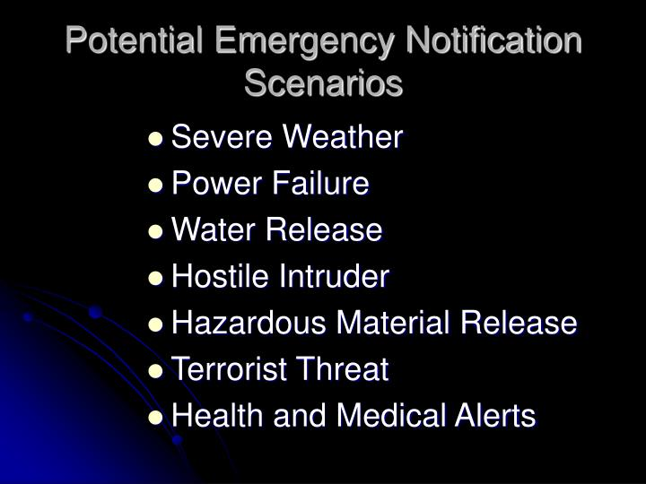 Potential emergency notification scenarios