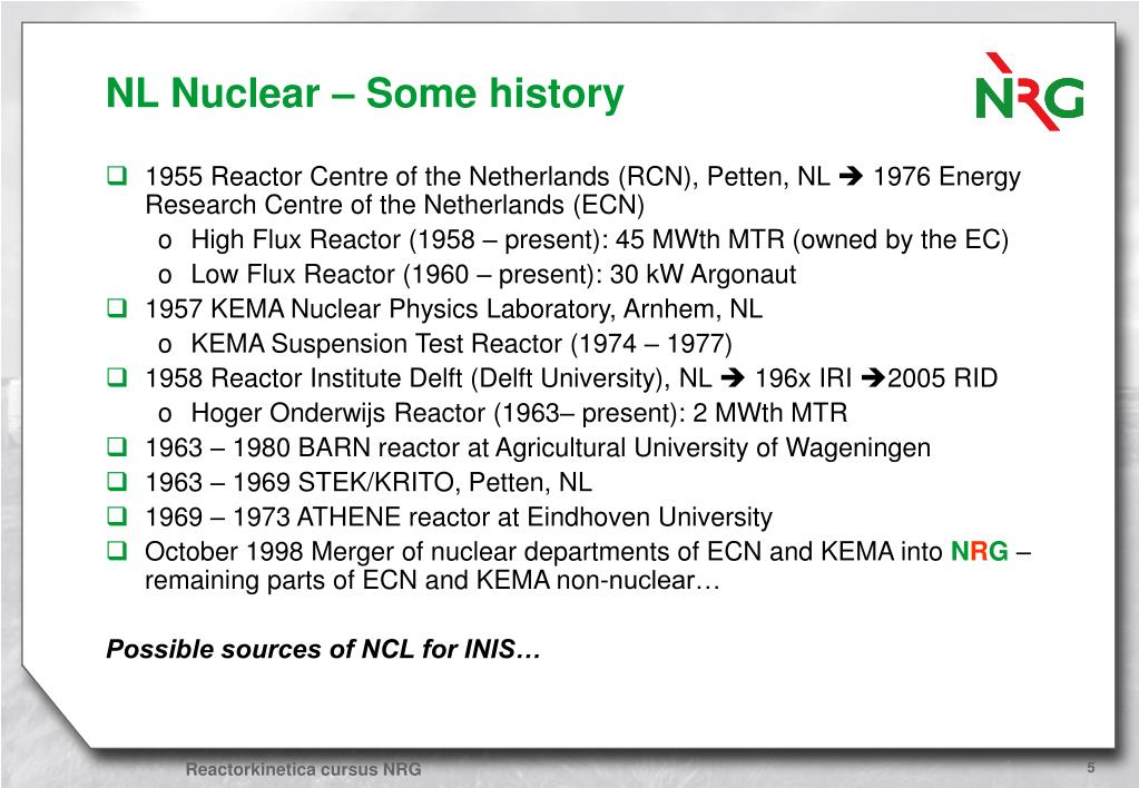 NL Nuclear – Some history