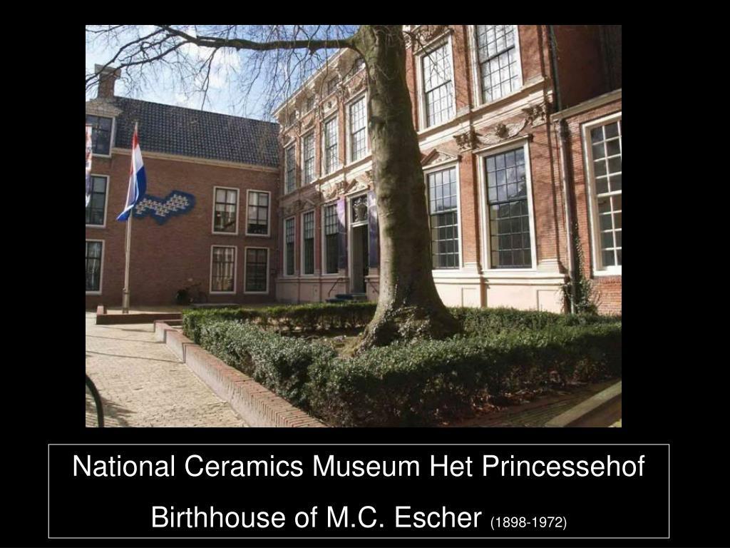 National Ceramics Museum Het Princessehof