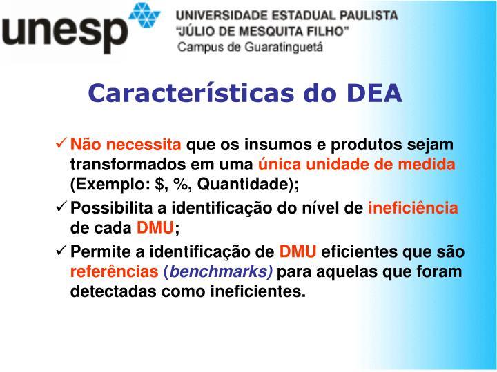Características do DEA
