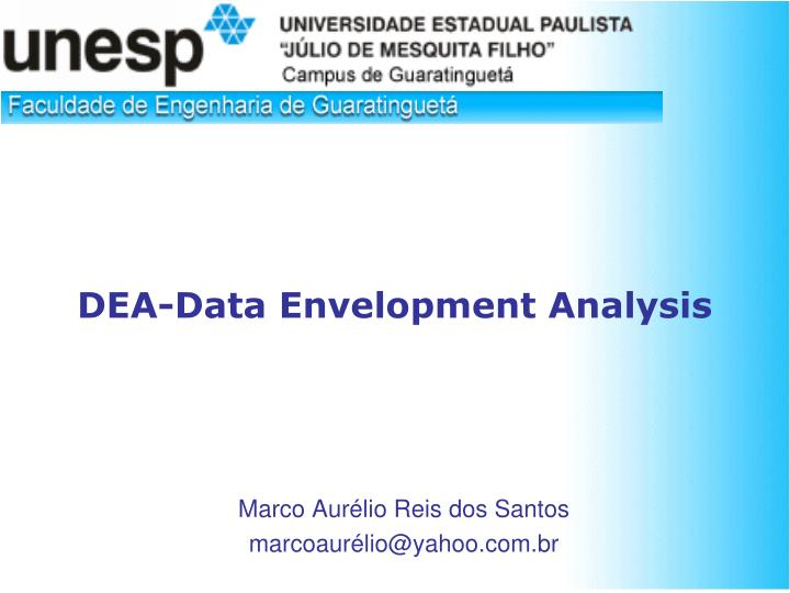 Dea data envelopment analysis