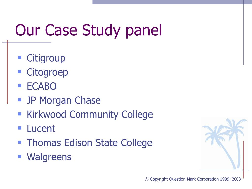 Our Case Study panel