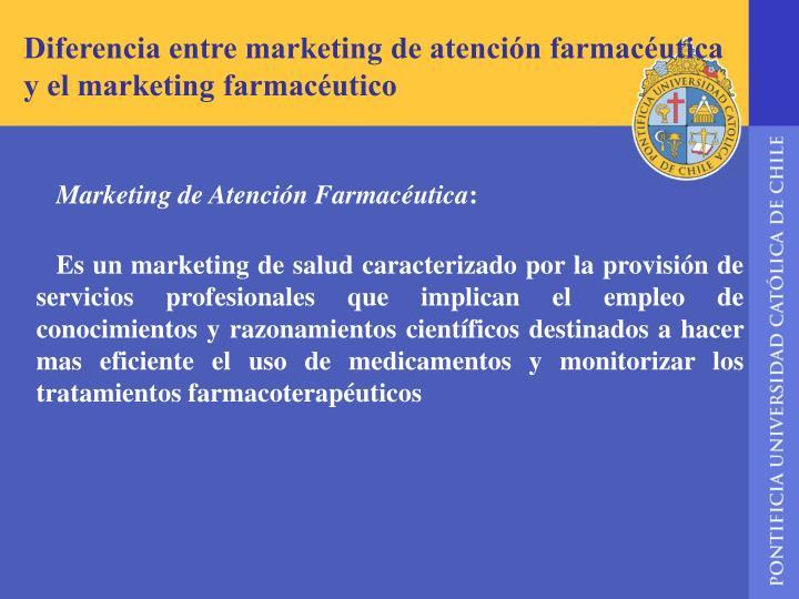 Diferencia entre marketing de atención farmacéutica