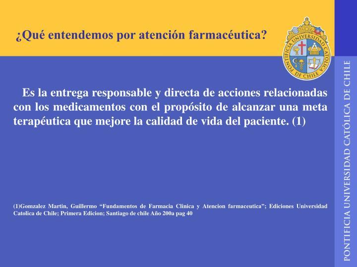 ¿Qué entendemos por atención farmacéutica?