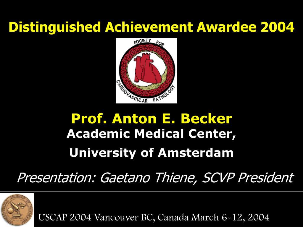 Distinguished Achievement Awardee 2004