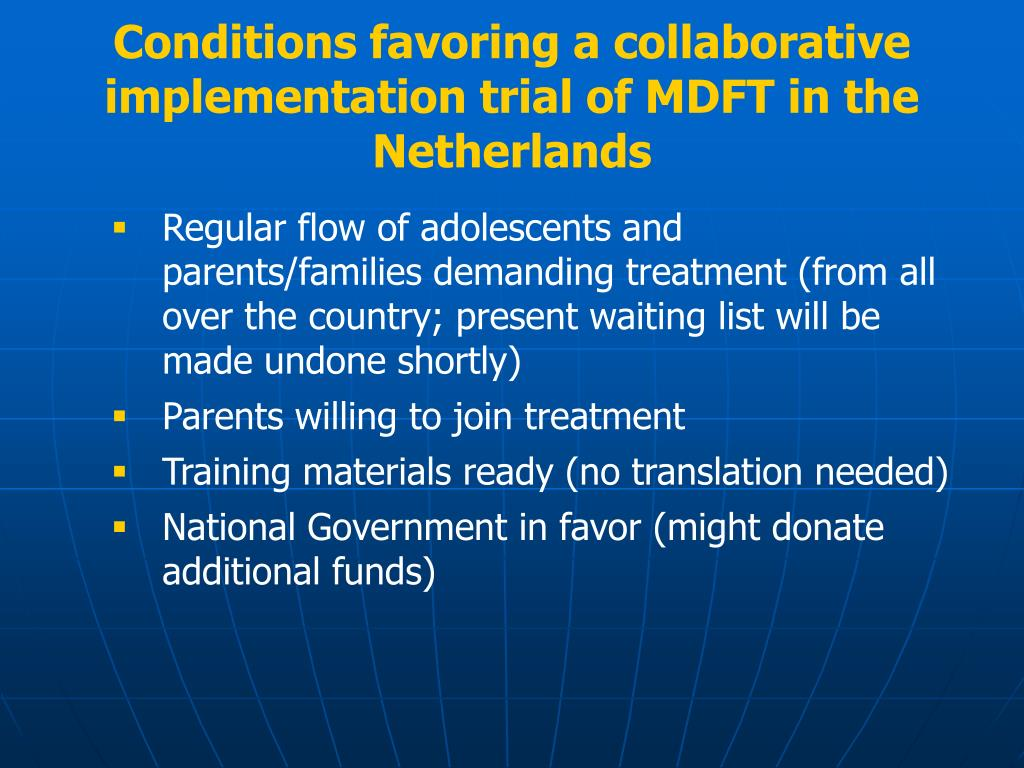 Conditions favoring a collaborative implementation trial of MDFT in the Netherlands