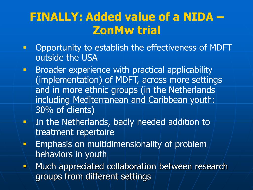 FINALLY: Added value of a NIDA – ZonMw trial