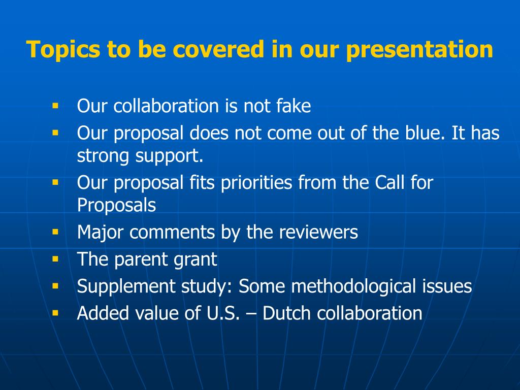 Topics to be covered in our presentation